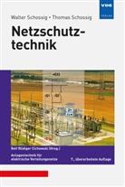 Thomas Schossig, Walte Schossig, Walter Schossig, Rolf Rüdiger Cichowski, Rol Rüdiger Cichowski - Netzschutztechnik