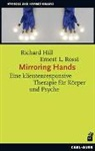 Richar Hill, Richard Hill, Ernest L Rossi, Ernest L. Rossi - Mirroring Hands