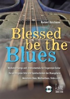 Norbert Roschauer - Blessed Be the Blues. Mit CD