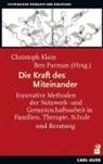 Furman, Ben Furman, Christop Klein, Christoph Klein - Die Kraft des Miteinander