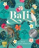 Sar Richter, Sara Richter, Nic Stanitzok, Nico Stanitzok, Annamaria Zinnau - Bali - Das Kochbuch