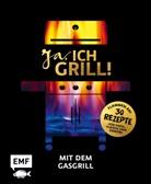 Christoph Brand, Mora Fütterer, Guido Schmelich - Ja, ich grill! - Mit dem Gasgrill