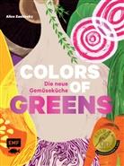 Alice Zaslavsky - Colors of Greens - Die neue Gemüseküche