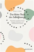 Robyn L Gobin, Robyn L. Gobin - Das kleine Buch der Selbstfürsorge
