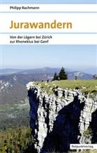 Philipp Bachmann - Jurawandern