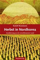 Rudolf Bussmann - Herbst in Nordkorea