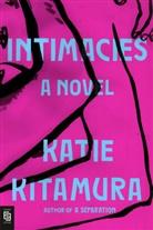 Katie Kitamura - Intimacies