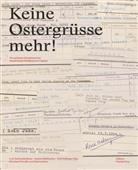 Lois Hechenblaikner, Andrea Kühbacher, Rolf Zollinger - Keine Ostergrüsse mehr!