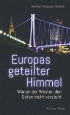 Norbert Mappes-Niediek - Europas geteilter Himmel