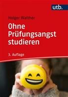 Holger Walther - Ohne Prüfungsangst studieren