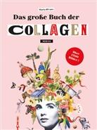 Maria Rivans - Das große Buch der Collagen