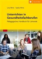 Daniel Völker, Lin Wirtz, Lina Wirtz, Saski Wirtz, Saskia Wirtz - Unterrichten in Gesundheitsfachberufen