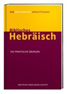 Jonathan G Kline, Jonathan G. Kline - Biblisches Hebräisch. Der Zwei-Minuten-Sprachtrainer