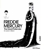Rami Malek, Sean OHagan, Sean O'Hagan, Harriet Fricke - Freddie Mercury - The Great Pretender