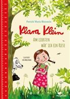 Patrick Maria Bienstein, Maja Bohn - Klara Klein - Am liebsten wär' ich ein Riese