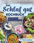 Dörte Wilke, Jesko Wilke - Das Schlaf-gut-Kochbuch