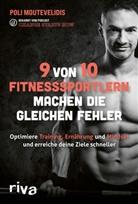Polichronis Moutevelidis - 9 von 10 Fitnesssportlern machen die gleichen Fehler