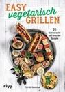 Patrick Rosenthal - Easy vegetarisch grillen