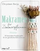 Chrysteen Borja - Makramee für Zimmerpflanzen