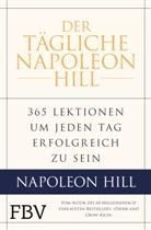 Samuel A. Cypert, Napoleo Hill, Napoleon Hill, Michael J u Ritt, Michael J. Ritt, W Clemen Stone... - Der tägliche Napoleon Hill