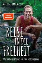 Matthias Langwasser - Reise in die Freiheit