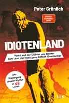 Peter Grünlich - Idiotenland