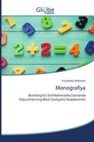 Yusufzoda Shabnami - Monografiya