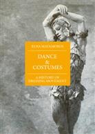 Elna Matamoros, Jane Pritchard - Dance & Costumes