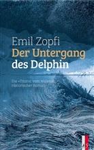 Emil Zopfi - Der Untergang des Delphin