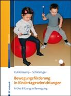 Stefani Kuhlenkamp, Stefanie Kuhlenkamp, Gisela Schlesinger - Bewegungsförderung in Kindertageseinrichtungen