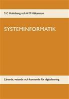 A M Håkansson, A. M. Håkansson, S C Holmberg, S. C. Holmberg - SYSTEMINFORMATIK