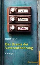 Horst Petri - Das Drama der Vaterentbehrung