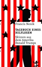 Francis Nenik - Tagebuch eines Hilflosen