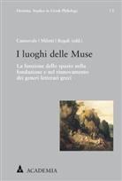 Serena Cannavale, Lorenz Miletti, Lorenzo Miletti, Mario Regali - I luoghi delle Muse