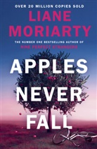 Liane Moriarty - Apples Never Fall