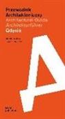 Justyn Borucka, Justyna Borucka, Harald Gatermann - Przewodnik Architektoniczny/Architectural Guide/Architekturführer Gdynia