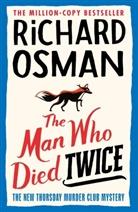 Richard Osman - The Man Who Died Twice