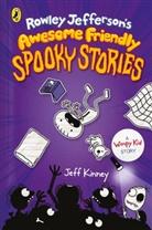 Jeff Kinney - Rowley Jefferson's Awesome Friendly Spooky Stories