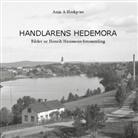 Anja A Hedqvist - Handlarens Hedemora