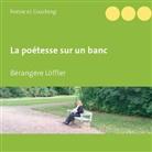 Bérangère Löffler - La poétesse sur un banc