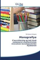 Ro'ziyeva Zulayxo - Monografiya