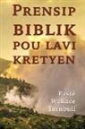 Wallace Turnbull - Prensip biblik pou lavi kretyen