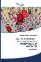 Sitora Asadova, Shaxnoz Samiyeva - Buxoro muhandislik - texnologiya instituti KASHTACHILIK VA BADIIY DID