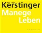 Klaus Ludwig Kerstinger - Manege Leben