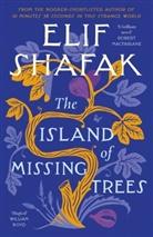 Elif Shafak - The Island of Missing Trees