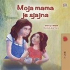 Shelley Admont, Kidkiddos Books - My Mom is Awesome (Croatian Children's Book)