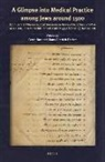 Gerrit Bos, Klaus-Dietrich Fischer - A Glimpse Into Medical Practice Among Jews Around 1500: Latin-German Pharmaceutical Glossaries in Hebrew Characters Extant in MS Leiden Universiteitsb