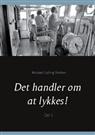 Michael Gylling Nielsen - Det handler om at lykkes!