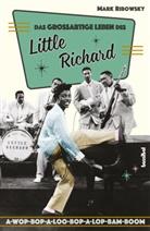Mark Ribowsky, Andreas Schiffmann - Das großartige Leben des Little Richard