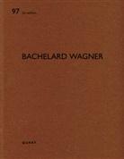 Heinz Wirz - Bachelard Wagner